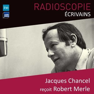 Robert Merle, Jacques Chancel Foto artis