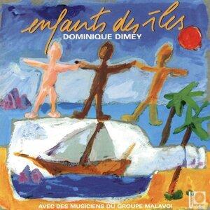 Dominique Dimey, Malavoi Foto artis