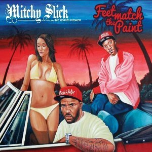 Mitchy Slick, The World's Freshest Foto artis