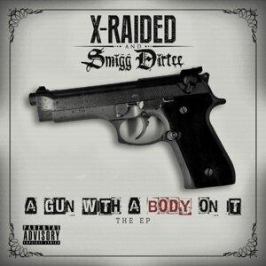 X-Raided, Smigg Dirtee Foto artis