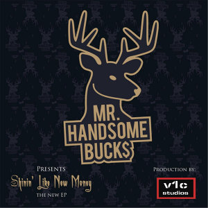 Mr. Handsome Buck$ Foto artis