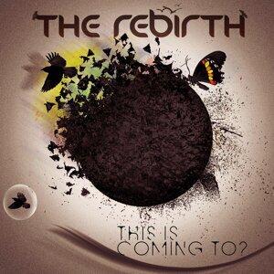 The Rebirth Foto artis