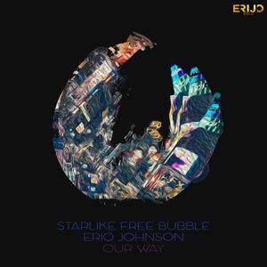 Starlike, Free Bubble & Eriq Johnson Foto artis