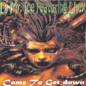 DJ Mr. Ice Featuring Lhex Foto artis