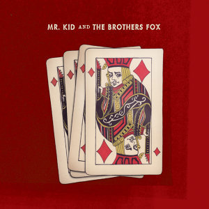 Mr Kid and the Brothers Fox Foto artis