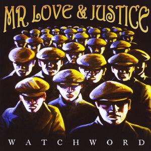 Mr Love & Justice Foto artis