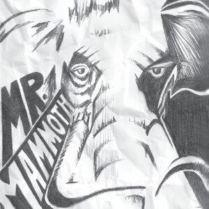 Mr. Mammoth Foto artis
