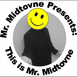 Mr. Midtovne Foto artis