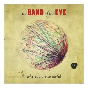 The Band Of The Eye