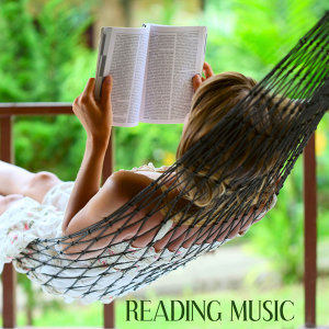 Relaxation Reading Music