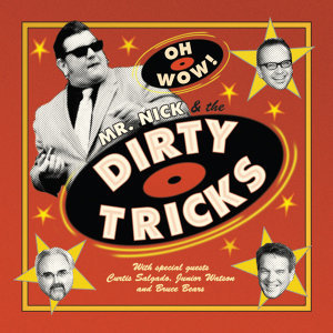 Mr. Nick & The Dirty Tricks Foto artis
