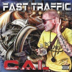 Fast Traffic Foto artis