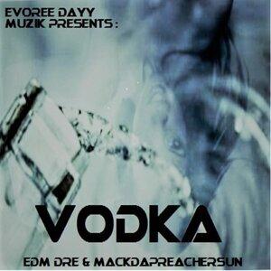 E.D.M Dre, Mackdapreachersun Foto artis