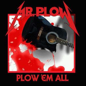 Mr. Plow Foto artis
