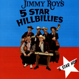 Jimmy Roy's 5 Star Hillbillies 歌手頭像