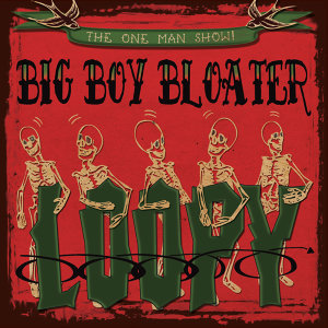 Big Boy Bloater 歌手頭像