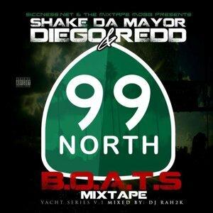 99 North, Shake Da Mayor, Diego Redd Foto artis