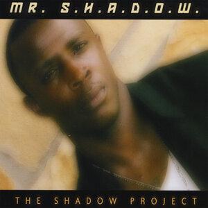 Mr. S.H.A.D.O.W. Foto artis
