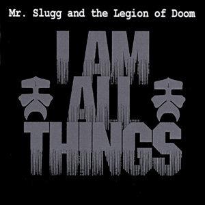 Mr. Slugg and the Legion of Doom Foto artis