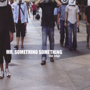 Mr. Something Something Foto artis