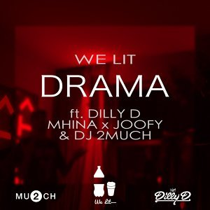 We Lit feat. Dilly D, Chris Mhina, Joofy & DJ 2Much Foto artis