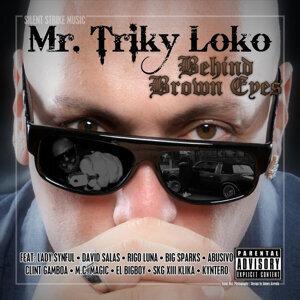 Mr. Triky Loko Foto artis