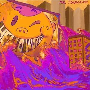 Mr. Tsunami Foto artis