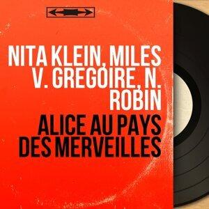 Nita Klein, Miles V. Grégoire, N. Robin Foto artis