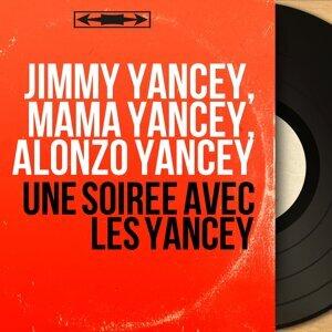 Jimmy Yancey, Mama Yancey, Alonzo Yancey Foto artis