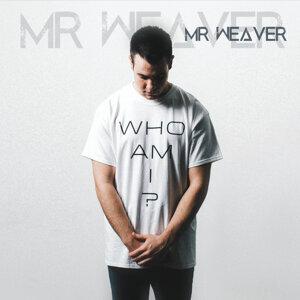 Mr. Weaver Foto artis