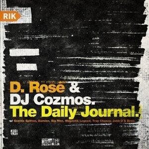 D. Rose, DJ Cozmos Foto artis