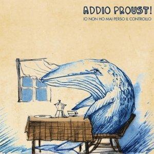 Addio Proust! Foto artis