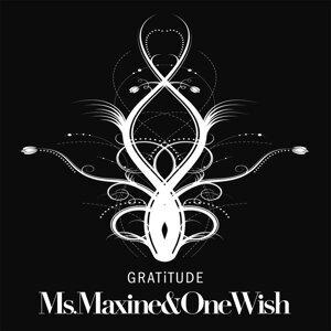 Ms. Maxine, One Wish Foto artis