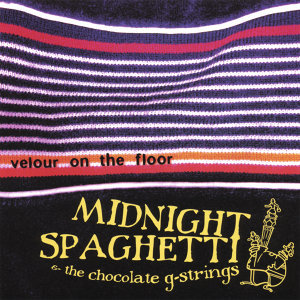 Midnight Spaghetti & The Chocolate G-Strings Foto artis
