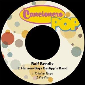 Ralf Bendix, Hansen-Boys Berlipp´s Band Foto artis