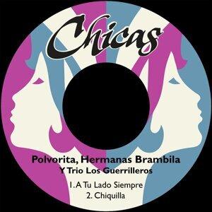 Polvorita, Hermanas Brambila, Trio Los Guerrilleros Foto artis