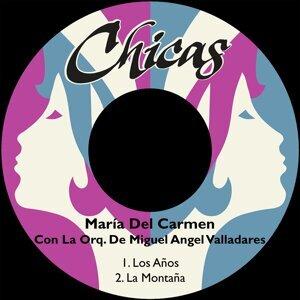 María Del Carmen, Orquesta De Miguel Angel Valladares Foto artis
