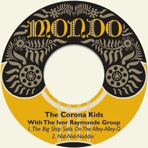 The Corona Kids, The Ivor Raymonde Group Foto artis