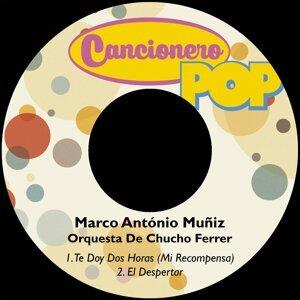 Marco António Muñiz, Orquesta De Chucho Ferrer Foto artis