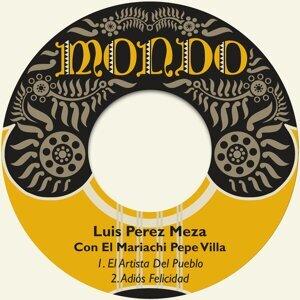 Luis Perez Meza, El Mariachi Pepe Villa Foto artis