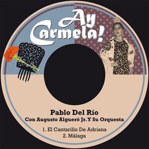 Pablo Del Río, Augusto Algueró Jr. Y Su Orquesta Foto artis