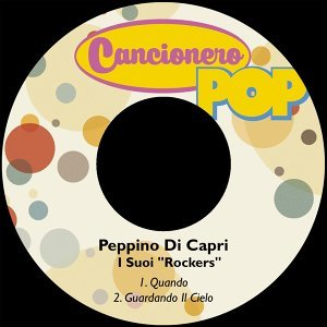 "Peppino Di Capri  I Suoi ""Rockers"" Foto artis"