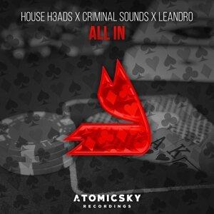 House H3ads, Criminal Sounds, Leandro Foto artis