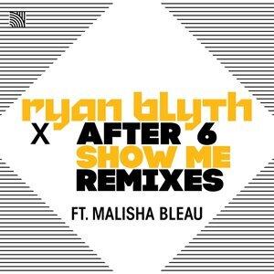 Ryan Blyth X After 6 Foto artis