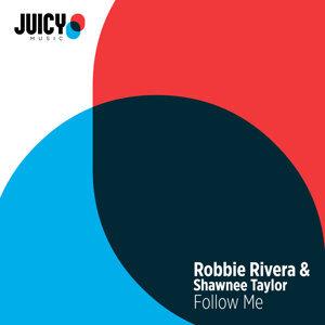 Robbie Rivera, Shawnee Taylor Foto artis