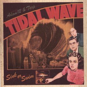 Tidal Wave / Tarp & Adam12 Foto artis