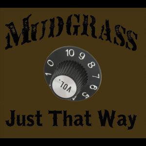 Mudgrass Foto artis
