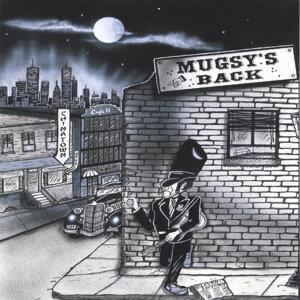 Mugsy's Back Foto artis