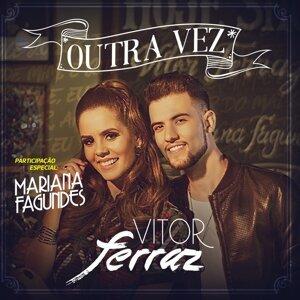 Vitor Ferraz Feat. Mariana Fagundes Foto artis