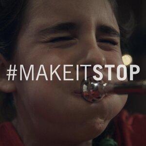 #makeitstop Foto artis